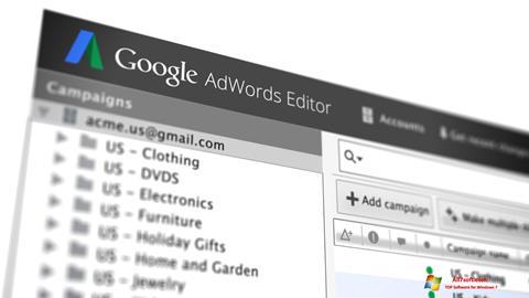 لقطة شاشة AdWords Editor لنظام التشغيل Windows 7